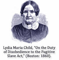 L.M.Child vs Fugitive Slave Act